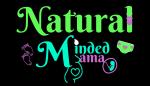 A Natural Minded Mama
